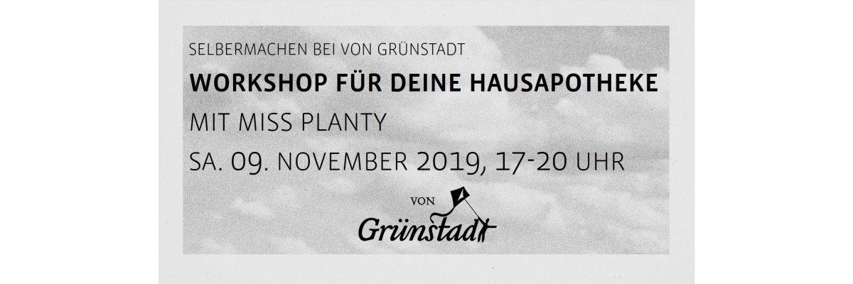 Workshop für die Winter-Hausapotheke mit miss planty am 09. November 2019 - Workshop für die Winter-Hausapotheke mit miss planty am 09. November 2019