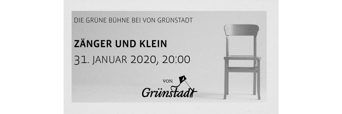 Die Grüne Bühne bei von Grünstadt - Zänger und Klein 31. Januar 2020 - Die Grüne Bühne bei von Grünstadt - Zänger und Klein 31. Januar 2020
