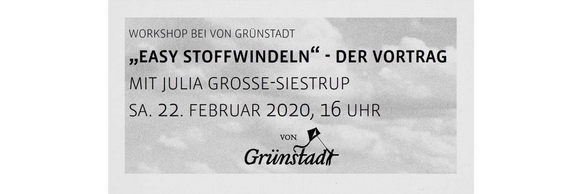 Easy Stoffwindeln - der Vortrag 22. Februar 2020 - Easy Stoffwindeln - der Vortrag 22. Februar 2020