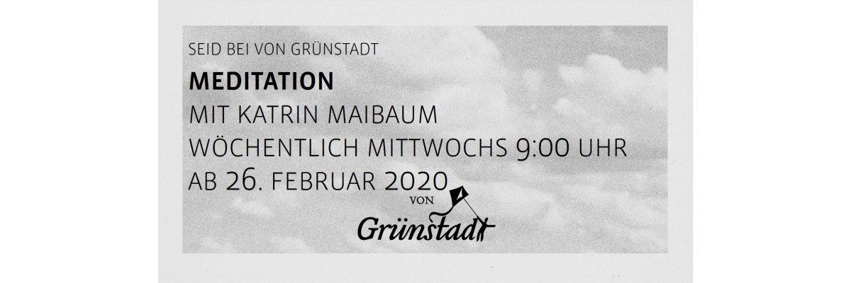 Mittwochs Wöchentliche Meditation mit Katrin bei von Grünstadt - Wöchentliche Meditation mit Katrin bei von Grünstadt
