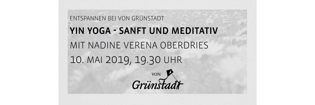 Yin Yoga - Sanft und Meditativ am 9. Mai 2019 - Yin Yoga - Sanft und Meditativ von Grünstadt